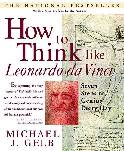 Download How to Think Like Leonardo da Vinci: Seven Steps to Genius Every Day 0440508274