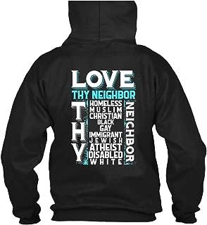 Homeless Muslim Christian Hoodies, Love Thy Neighbor T Shirt