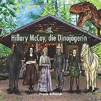 Hillary McCoy, die Dinojaegerin