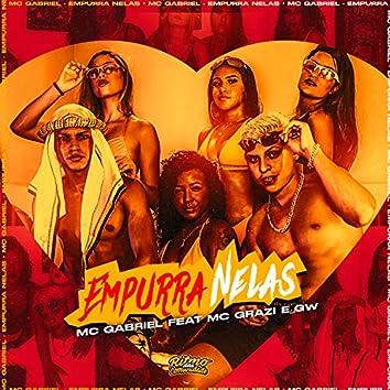 Empurra Nelas (feat. Mc Grazi & MC GW) (Brega Funk)