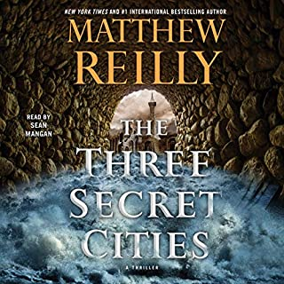 The Three Secret Cities     Jack West, Jr. Series, Book 5              Written by:                                                                                                                                 Matthew Reilly                               Narrated by:                                                                                                                                 Sean Mangan                      Length: 13 hrs and 22 mins     2 ratings     Overall 5.0
