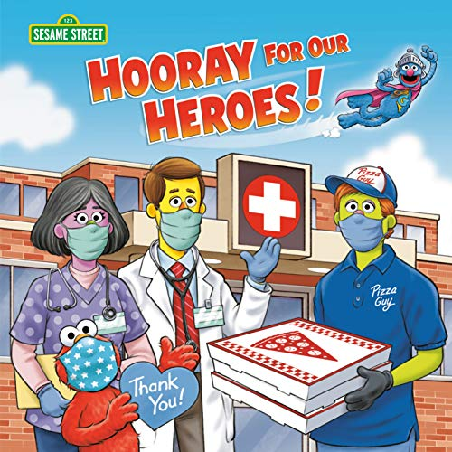 Hooray for Our Heroes! (Sesame Street) (English Edition)