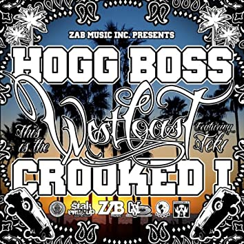 This Is The West Coast (feat. Crooked I & Teki) - Single