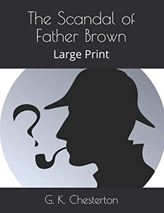 The Scandal of Father Brown: Large Print