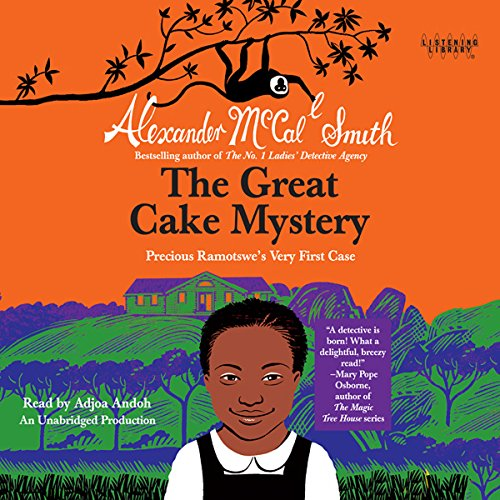 The Great Cake Mystery: Precious Ramotswe's Very First Case: Book 1