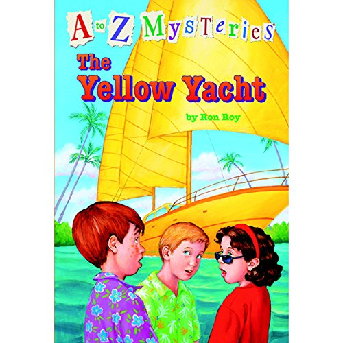 A to Z Mysteries: The Yellow Yacht cover art