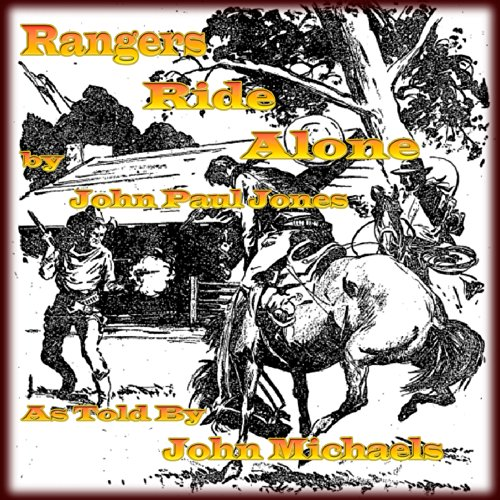 Rangers Ride Alone audiobook cover art