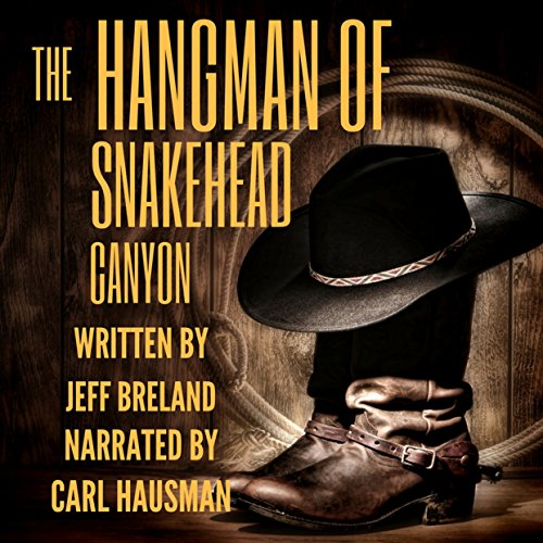 The Hangman of Snakehead Canyon cover art