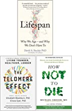 Lifespan [Hardcover], The Telomere Effect, How Not To Die 3 Books Collection Set