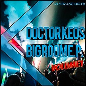 Big Room EP, Vol. 1