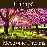 Canapé: Electronic Dreams - La Meilleure Musique Pour Se Détendre