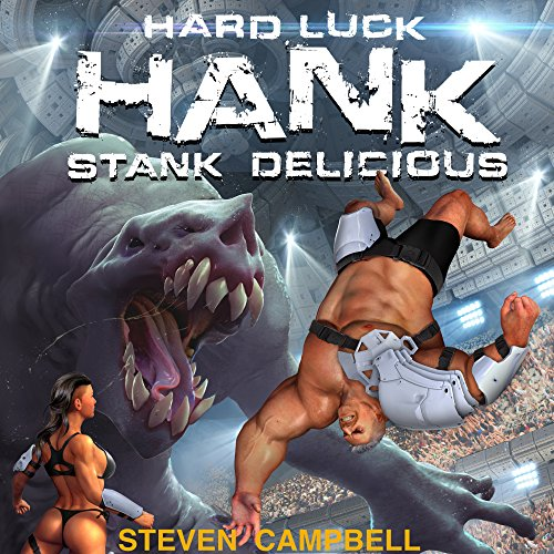 Hard Luck Hank: Stank Delicious, Book 5 audiobook cover art