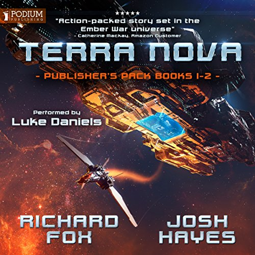 Terra Nova Chronicles: Publisher's Pack     Terra Nova Chronicles, Book 1-2              By:                                                                                                                                 Richard Fox,                                                                                        Josh Hayes                               Narrated by:                                                                                                                                 Luke Daniels                      Length: 14 hrs and 38 mins     122 ratings     Overall 4.6