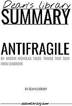 Summary: Antifragile by Nassim Nicholas Taleb: Things That Gain From Disorder