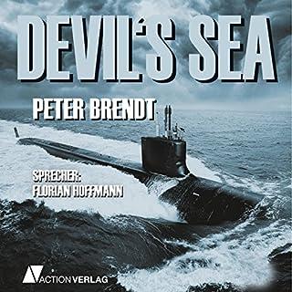 Devil's Sea                   Autor:                                                                                                                                 Peter Brendt                               Sprecher:                                                                                                                                 Florian Hoffmann                      Spieldauer: 6 Std. und 12 Min.     32 Bewertungen     Gesamt 3,9