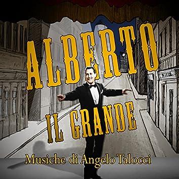 """Alberto il grande (Tratto da """"Alberto il grande"""")"""