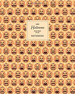 Halloween Notebook - Ruled Pages - 8x10 - Large: (Orange Edition) Fun Halloween Jack o Lantern notebook 192 ruled/lined pa...