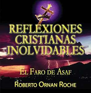Reflexiones Cristianas Inolvidables: El Faro de Asaf