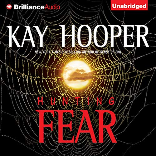 Hunting Fear Audiobook By Kay Hooper cover art