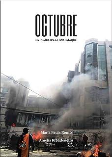 Octubre : La Democracia Bajo Ataque (Spanish Edition)