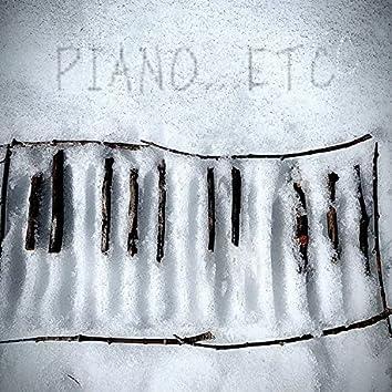 Piano etc