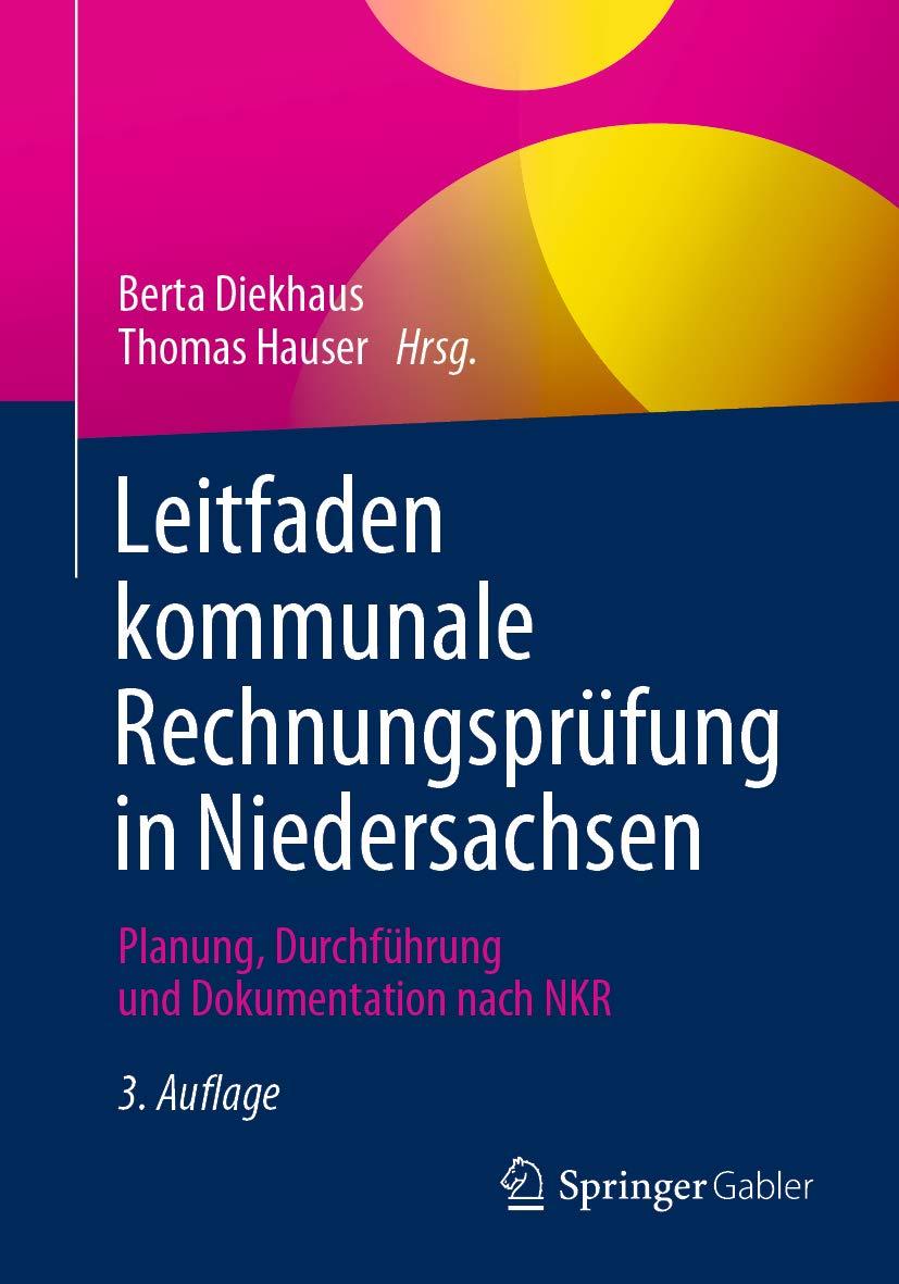 Leitfaden kommunale Rechnungsprüfung in Niedersachsen: Planung, Durchführung und Dokumentation nach NKR (German Edition)