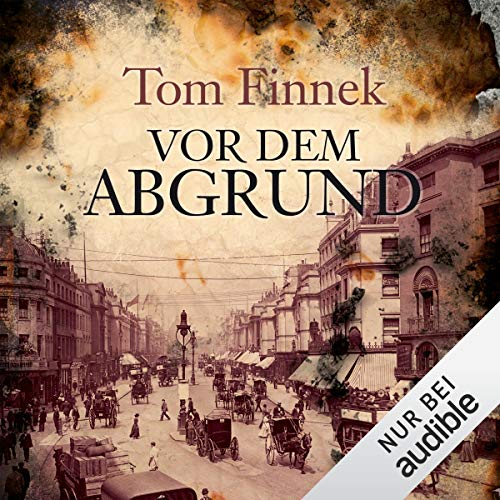 Vor dem Abgrund     Vor dem Abgrund              By:                                                                                                                                 Tom Finnek                               Narrated by:                                                                                                                                 Elmar Börger                      Length: 17 hrs and 8 mins     Not rated yet     Overall 0.0