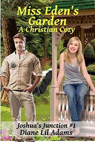 Miss Eden's Garden: A Christian Romance by [Diane Lil Adams]