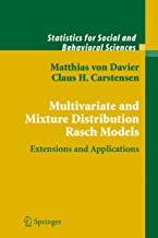 Multivariate and Mixture Distribution Rasch Models: Extensions and Applications (Statistics for Social and Behavioral Sciences)