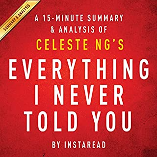 Everything I Never Told You by Celeste Ng - A 15-minute Summary & Analysis audiobook cover art