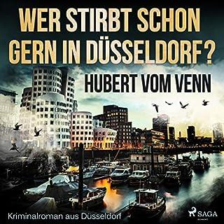 Wer stirbt schon gern in Düsseldorf? Titelbild