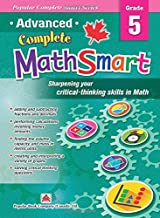 Popular Complete Smart Series: Advanced Complete MathSmart Grade 5: Advance in Math and Build Critical-Thinking Skills