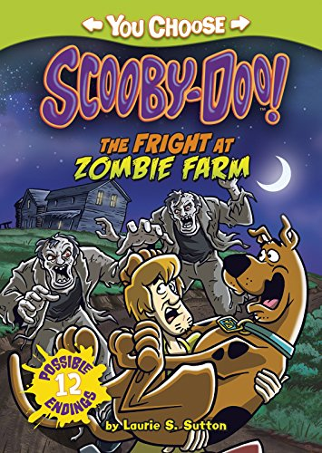 Scooby Doo: The Fright at Zombie Farm (You Choose Stories: Scooby-Doo)