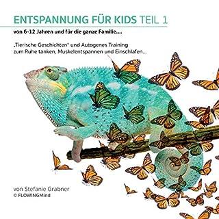 Entspannung für Kids - Tierische Geschichten zum Ruhe tanken, Muskelentspannen und Einschlafen Titelbild