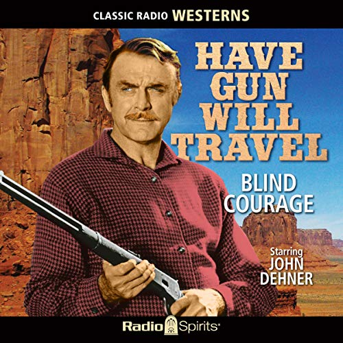 Couverture de Have Gun Will Travel: Blind Courage