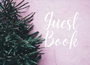 Christmas Tree Pink Guest Book: Unique Book for Engagement, X'mas, Retirement And Sign-in. Celebrate of Christmas Gift for...