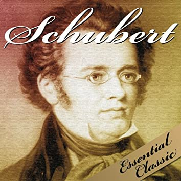 Schubert: Essential Classic
