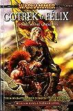 Gotrek et Félix - Omnibus tome 3 (T7 à T9)
