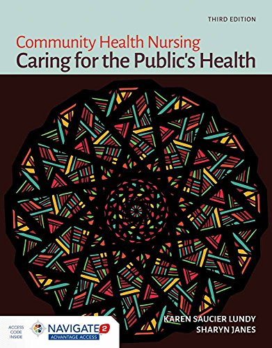 Community Health Nursing: Caring for the Publics Health: Caring for the Publics Health