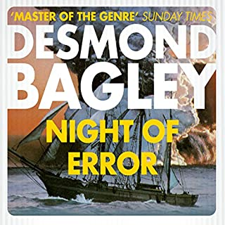 Night of Error                   By:                                                                                                                                 Desmond Bagley                               Narrated by:                                                                                                                                 Paul Tyreman                      Length: 11 hrs and 32 mins     18 ratings     Overall 4.6