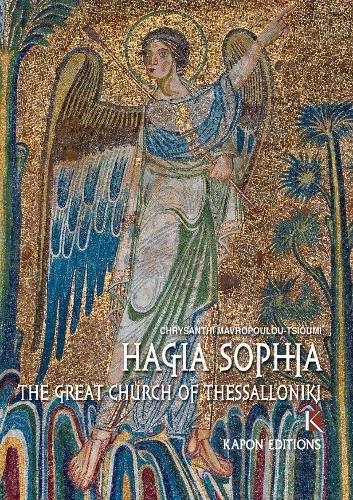 Hagia Sophia: The Great Church of Thessaloniki