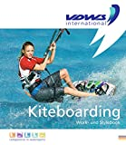 Kiteboarding: Work- und Stylebook -