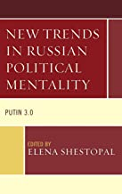 New Trends in Russian Political Mentality: Putin 3.0