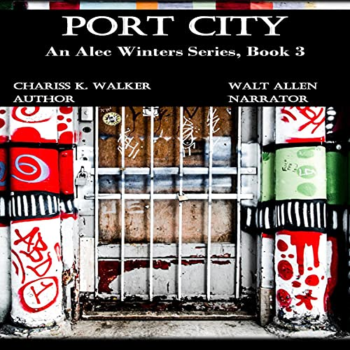 Port City Audiobook By Chariss K. Walker cover art
