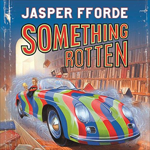 Something Rotten: Thursday Next, Book 4