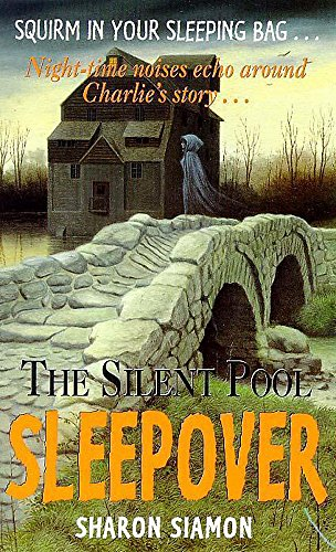 The Silent Pool (Sleepover, Band 6)