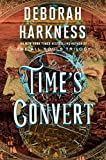 Time's Convert: A Novel (All Souls Series, Band 4)