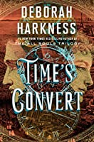 Time's Convert (All Souls Series)