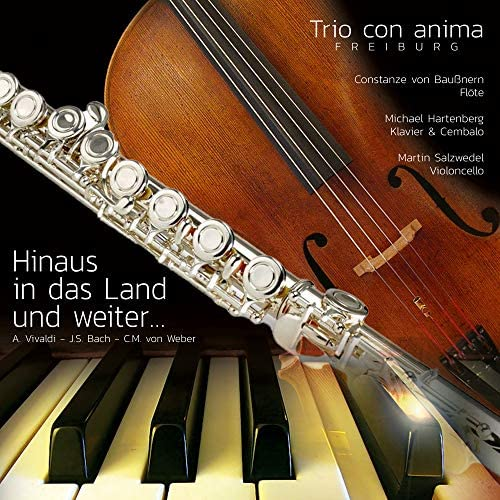 Trio con anima Freiburg, Martin Salzwedel, Johann Sebastian Bach, AntonioVivaldi & Carl Maria von Weber