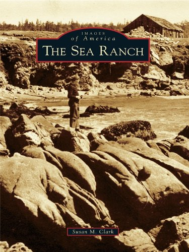 The Sea Ranch (Images of America) (English Edition)